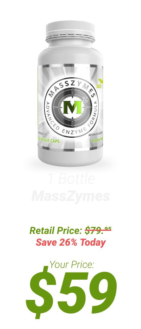 1 bottle of MassZymes at $59 - One Time Supply